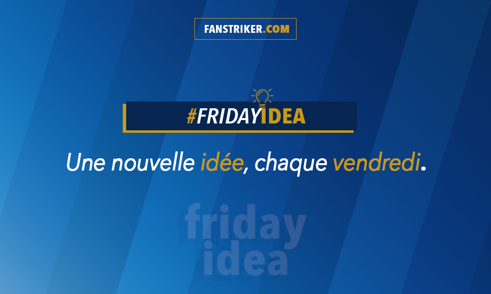 Friday idea by Fanstriker
