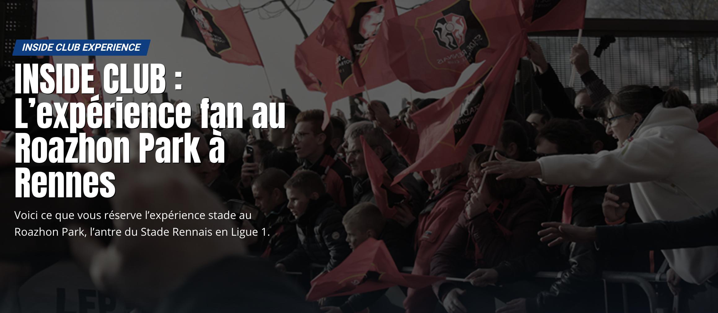 Inside club au Stade Rennais