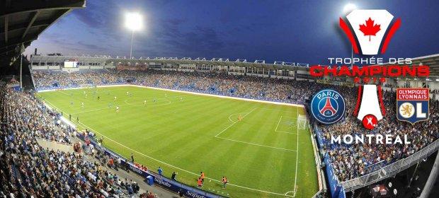 Rencontre entre le PSG et l'OL à Montréal pour le Trophée des Champions 2015