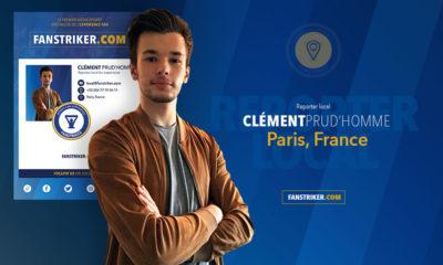 Clément Prud'homme, reporter local pour Fanstriker