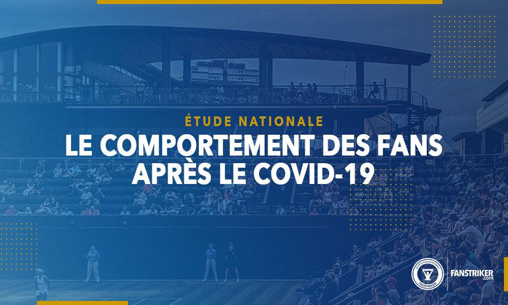 Résultats de l'étude nationale sur le comportement des fans post Covid-19