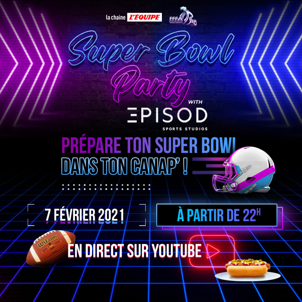 Super Bowl Party, le 7 février 2021 dès 22h00